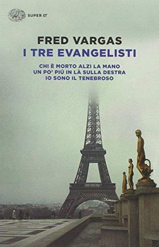 I tre evangelisti: Chi è morto alzi la mano-Un po' più in là sulla destra-Io sono il tenebroso