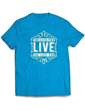 lepni.me Camisetas Hombre AME La Vida Que Vives - Vive La Vida Que AMAS - Citas Inspiradoras, Refranes positivos