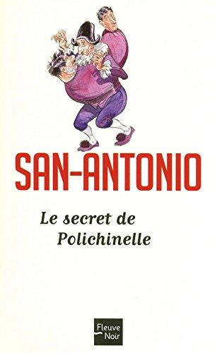 Le Secret de Polichinelle par SAN-ANTONIO