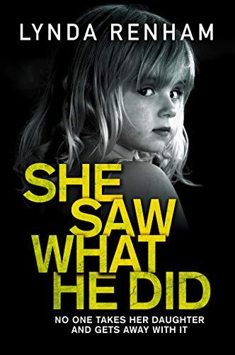 She Saw What He Did by Lynda Renham