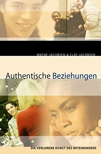 Authentische Beziehungen: Die verlorene Kunst des Miteinanders