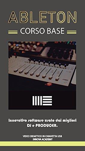 Ableton corso base. innovativo software usato da dj e producer. video didattico in chiavetta usb