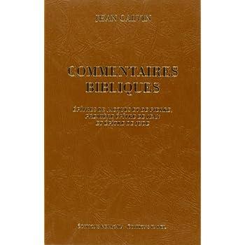 Commentaires de Jean Calvin sur le Nouveau Testament. Les Epîtres catholiques, l'Epître de Jacques