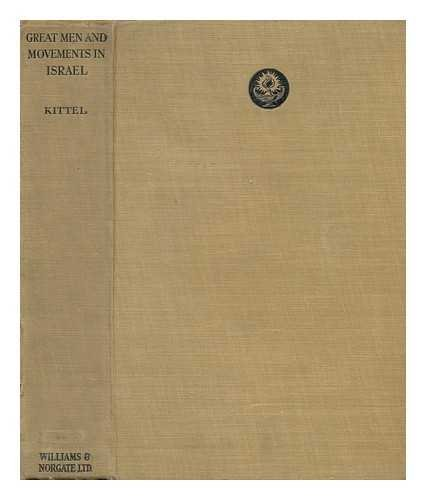 Great Men and Movements in Israel / Authorized Translation by Charlotte A. Knoch and C. D. Wright.