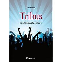 Tribus : necesitamos que tú nos lideres