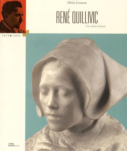René Quillivic : 1879-1969 par Olivier Levasseur