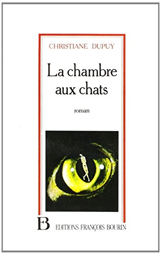 IAD - CHAMBRE AUX CHATS par CHRISTIANE DUPUY