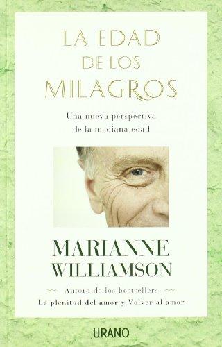 La edad de los milagros (Crecimiento personal)