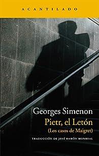 Pietr, el letón: Los casos de Maigret par Georges Simenon
