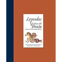 Leyendas de la novia del viento/ Legends of the Wind's Bride: Leonora Carrington Escritora/ Leonora Carrington, the Writer (Libros De La Espiral)