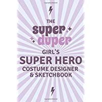 The Super Duper Girl