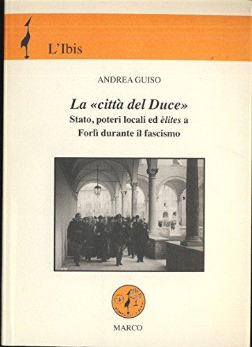 La citt del Duce
