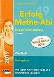 Erfolg im Mathe-Abi 2019 Wahlteil Baden-Württemberg - Helmut Gruber