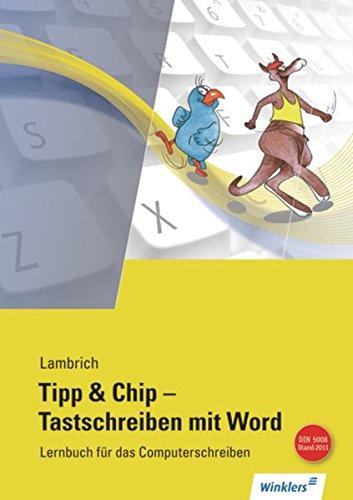 Tipp & Chip - Tastschreiben mit Word: Schülerband