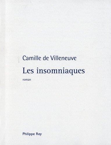Les insomniaques par Camille de Villeneuve