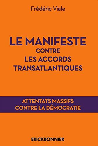 Le manifeste contre les accords transatlantiques - Attentats massifs contre la démocratie