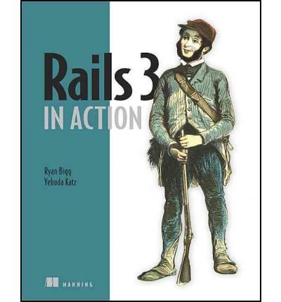 [( Rails 3 in Action - IPS [ RAILS 3 IN ACTION - IPS ] By Bigg, Ryan ( Author )Sep-28-2011 Paperback By Bigg, Ryan ( Author ) Paperback Oct - 2011)] Paperback