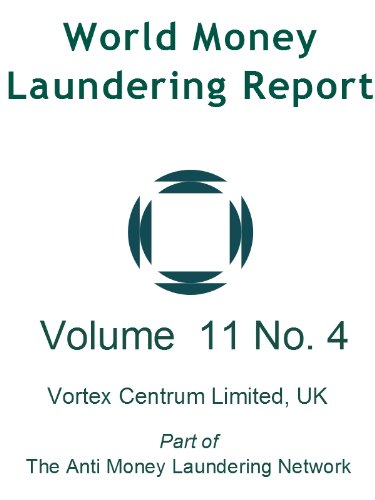 world-money-laundering-report-volume-11-number-4