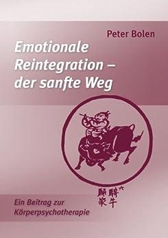 Emotionale Reintegration - der sanfte Weg