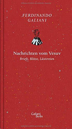 Nachrichten von Vesuv: Briefe, Blitze, Lästereien