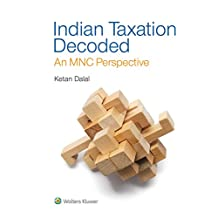Indian Taxation Decoded: An MNC Perspective