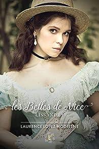 Les belles de Nice, tome 1 : Lissandra par Laurence Lopez Hodiesne