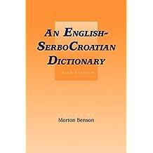 English-SerboCroatian Dictionary by Morton Benson (2009-03-09)