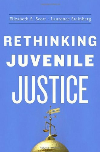Rethinking Juvenile Justice (English Edition) por Elizabeth S Scott