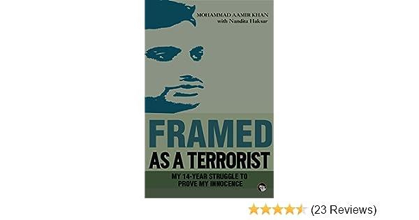 Framed As a Terrorist: My 14-Year Struggle to Prove My Innocence ...