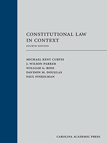 Constitutional Law in Context (Case Douglas Paul Les)