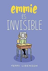 Emmie es invisible par Terri Libenson