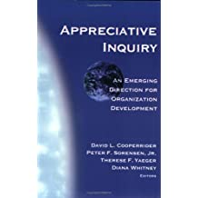 Appreciative Inquiry: An Emerging Direction for Organization Development (2001-09-04)