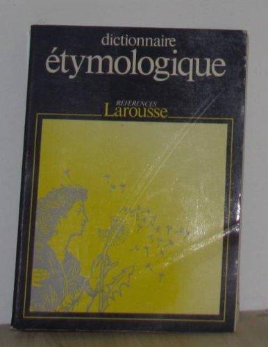 DICTIONNAIRE ETYMOLOGIQUE