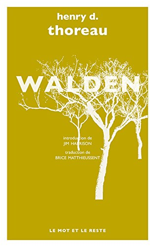 Walden (LITTERATURES) par Henry D. THOREAU
