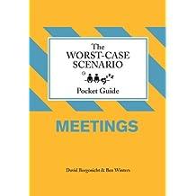Worst-Case Scenario Pocket Guide: Meetings (Worst Case Scenario) (Worst-Case Scenario Pocket Guides) by Ben Winters (1-Sep-2009) Hardcover