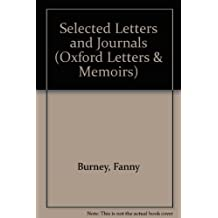 Selected Letters and Journals (Oxford Letters & Memoirs) by Fanny Burney (1987-10-22)