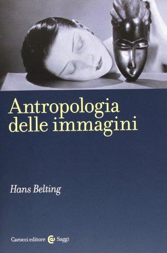 Antropologia delle immagini di Hans Belting,S. Incardona
