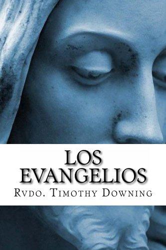 Los Evangelios por Timothy Downing