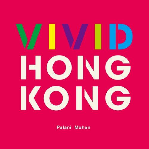Vivid Hong Kong por Palani Mohan