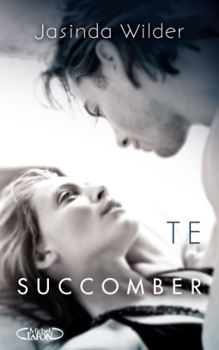 TE SUCCOMBER (French Edition)
