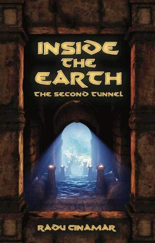 Inside the Earth: The Second Tunnel