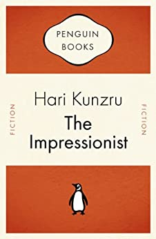 The Impressionist by [Kunzru, Hari]