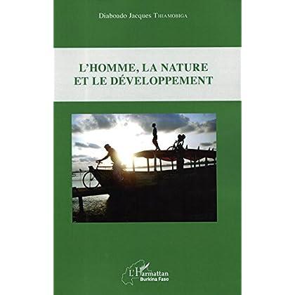 L'homme, la nature et le développement (Harmattan International Burkina Faso)