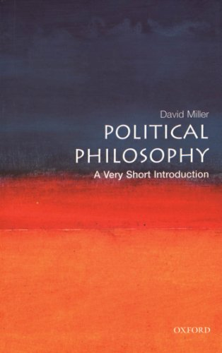 Political Philosophy: A Very Short Introduction (Very Short Introductions) por David Miller