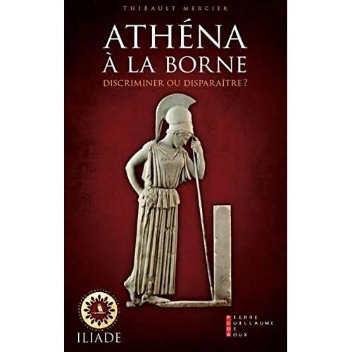 Athéna à la borne : Discriminer ou disparaître ?