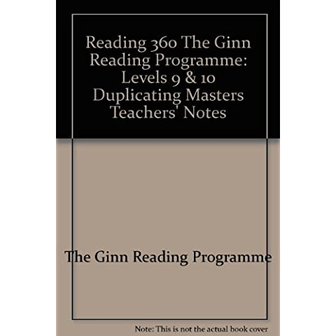 Reading 360 The Ginn Reading Programme: Levels 9 & 10 Duplicating Masters Teachers' Notes - 10 Reading Level