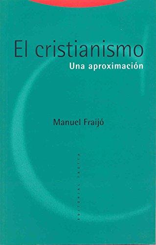 El cristianismo: Una aproximación (Estructuras y Procesos. Religión) por Manuel Fraijó
