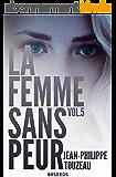 La femme sans peur (Volume 5)