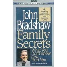 Family Secrets by John Bradshaw (1995-04-01)