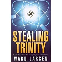 [(Stealing Trinity)] [Author: Ward Larsen] published on (October, 2010)